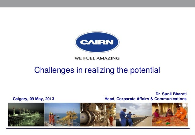 Cairn India   Challenges in realising the potential