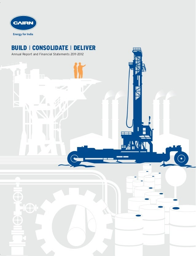 Cairn India Annual Report | 2011 - 12