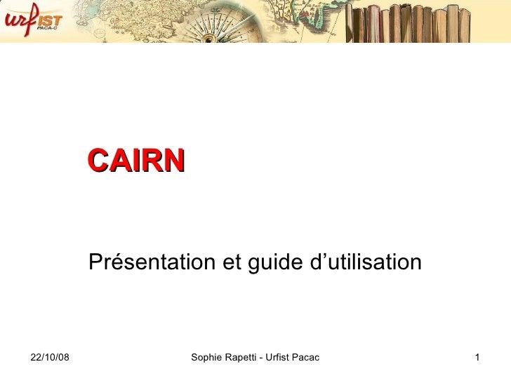 CAIRN Présentation et guide d'utilisation