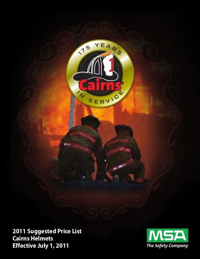 2011 Suggested Price ListCairns HelmetsEffective July 1, 2011