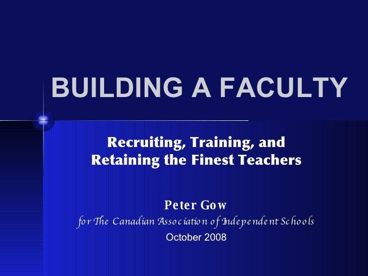 Building a Great School Faculty