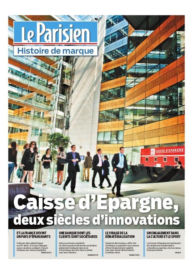 Caisse d'Epargne - Histoire de marque - Le Parisien