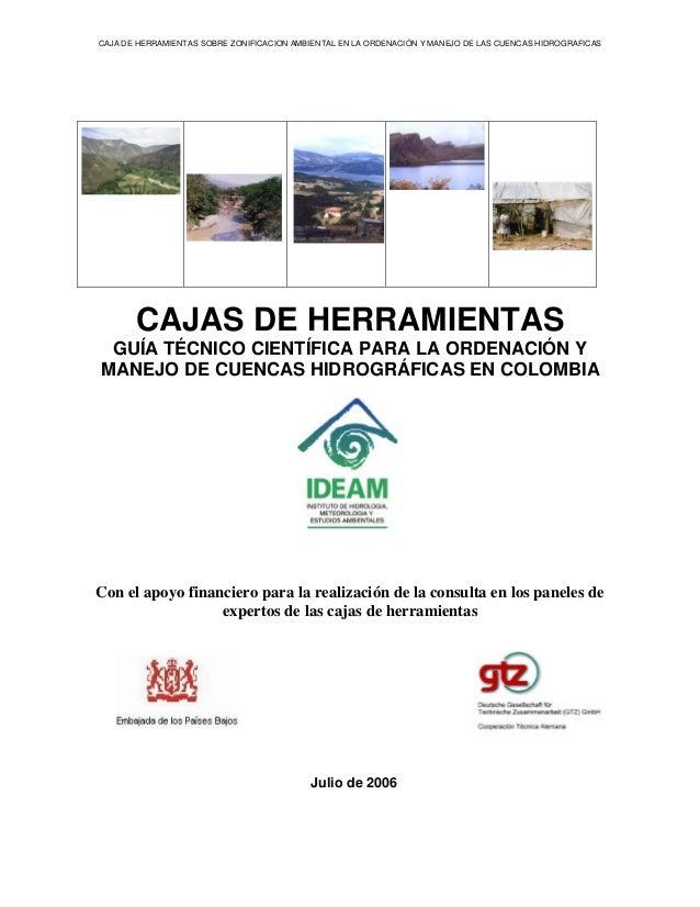 CAJA DE HERRAMIENTAS SOBRE ZONIFICACION AMBIENTAL EN LA ORDENACIÓN Y MANEJO DE LAS CUENCAS HIDROGRAFICAS       CAJAS DE HE...