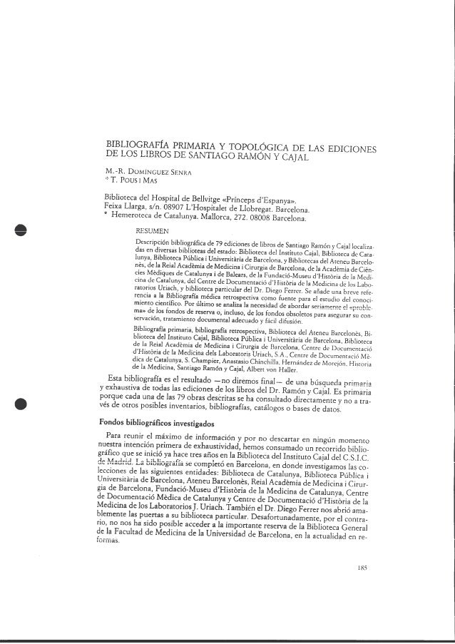 Bibliografía primaria y topológica de las ediciones de los libros de Santiago Ramón y Cajal