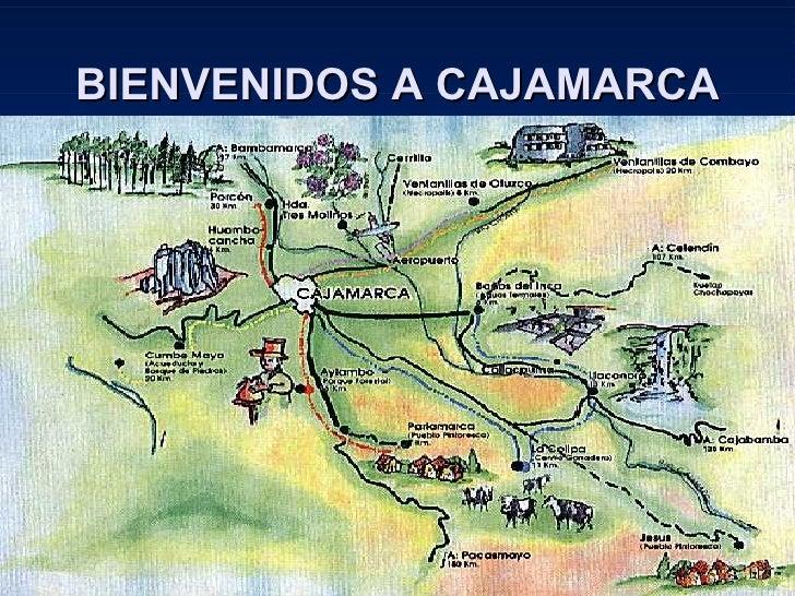 BIENVENIDOS A CAJAMARCA
