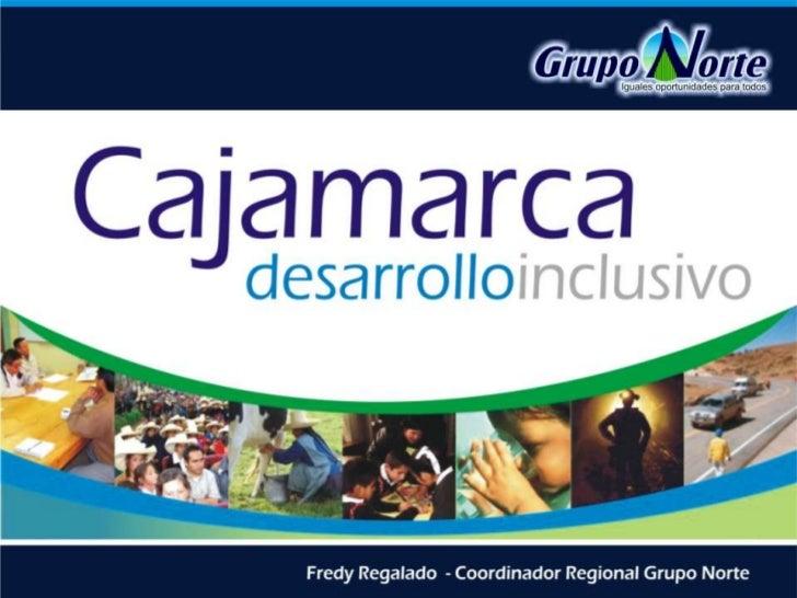 Cajamarca desarrollo inclusivo grupo norte