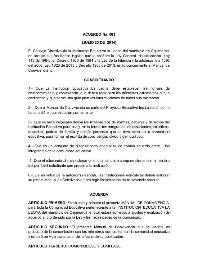 ACUERDO No 001  (JULIO 23 DE 2014)  El Consejo Directivo de la Institución Educativa la Leona del municipio de Cajamarca, ...