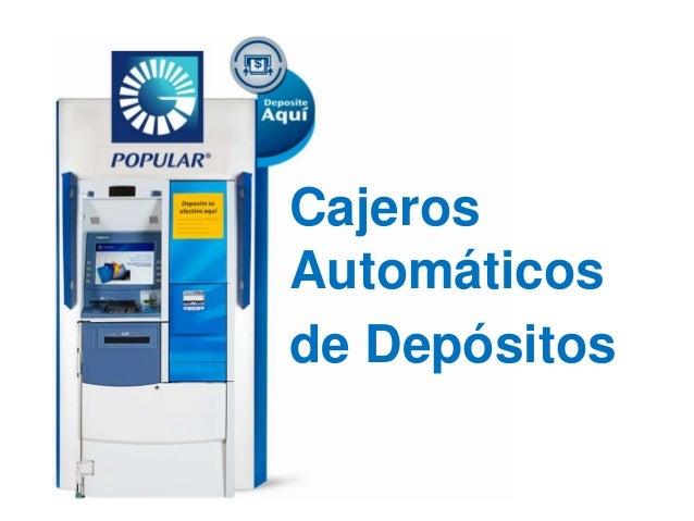 Cajeros Automáticos de Depósitos