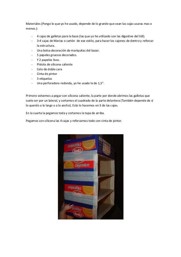Materiales (Pongo lo que yo he usado, depende de lo grande que sean las cajas usaras mas omenos.):- 4 cajas de galletas pa...