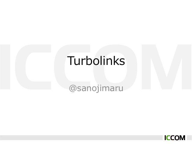 Turbolinks@sanojimaru