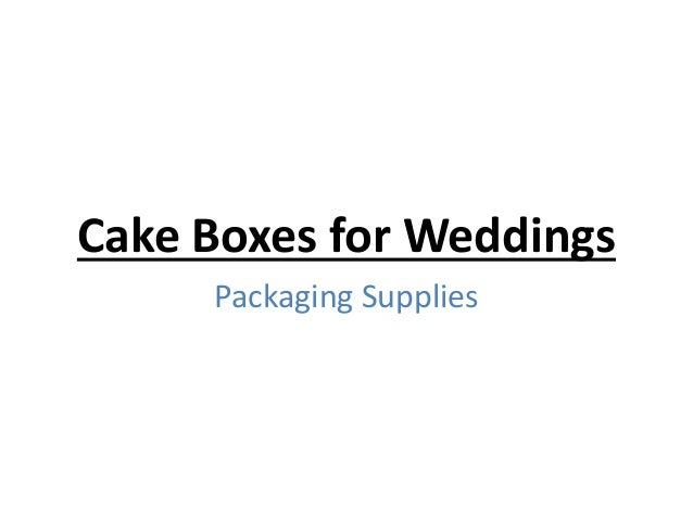 Cake boxes for weddings