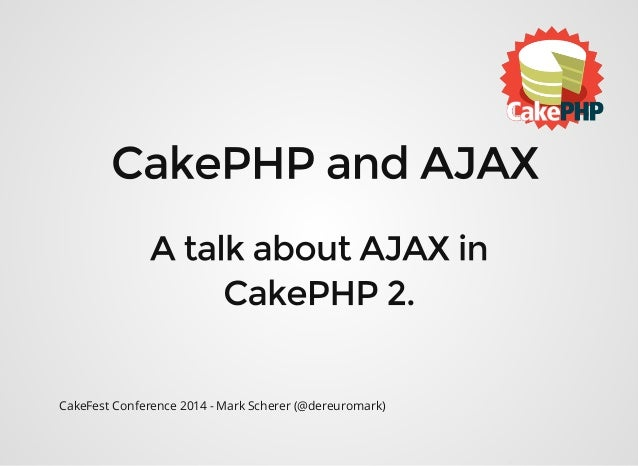 CakePHP and AJAX