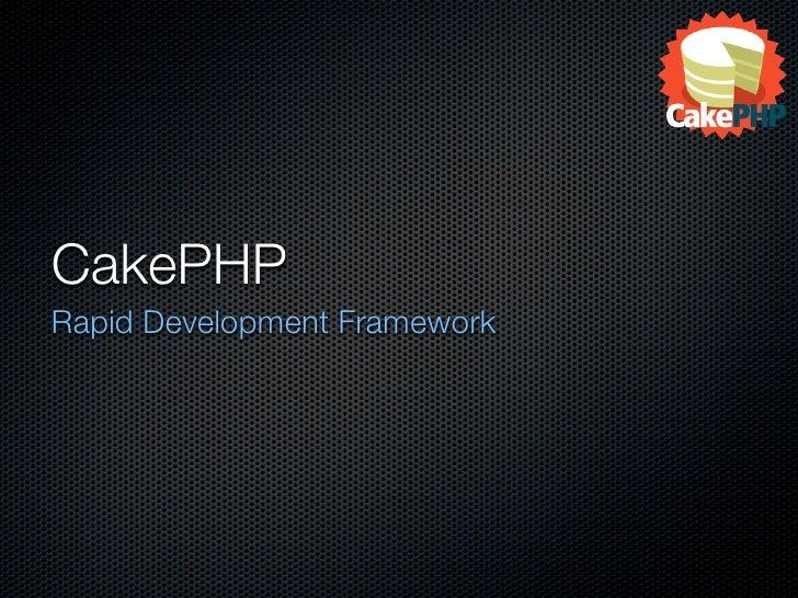 CakePHP Rapid Development Framework