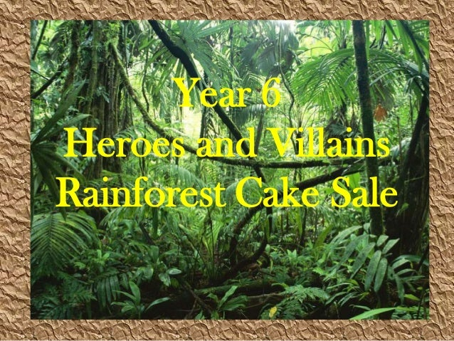Year 6 Heroes and Villains Rainforest Cake Sale