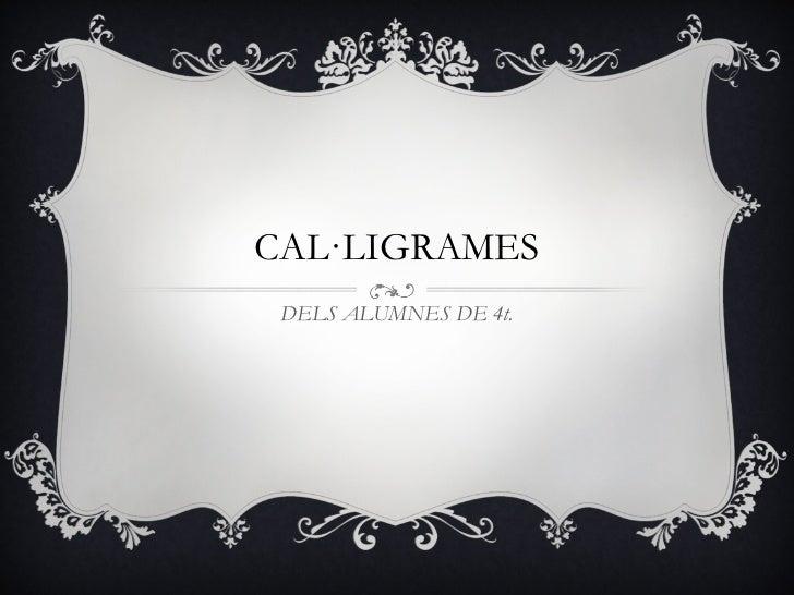 CAL·LIGRAMES DELS ALUMNES DE 4t.