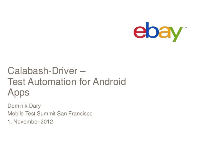 Calabash Driver Lightning Talk from the mobile test summit.