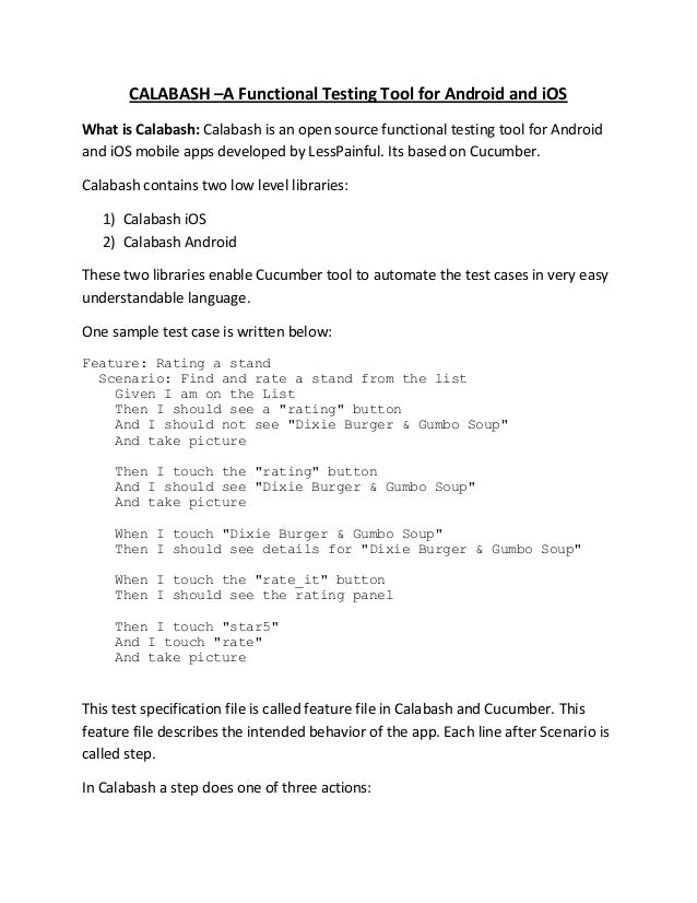 CALABASH –A Functional Testing Tool for Android and iOSWhat is Calabash: Calabash is an open source functional testing too...