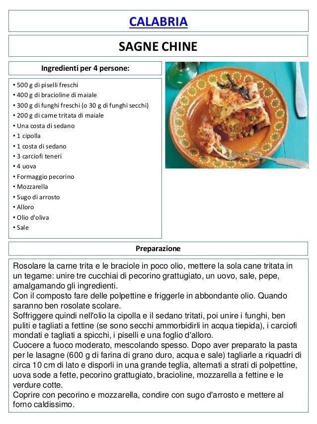 CALABRIA  SAGNE CHINE Ingredienti per 4 persone: • 500 g di piselli freschi • 400 g di bracioline di maiale • 300 g di fun...