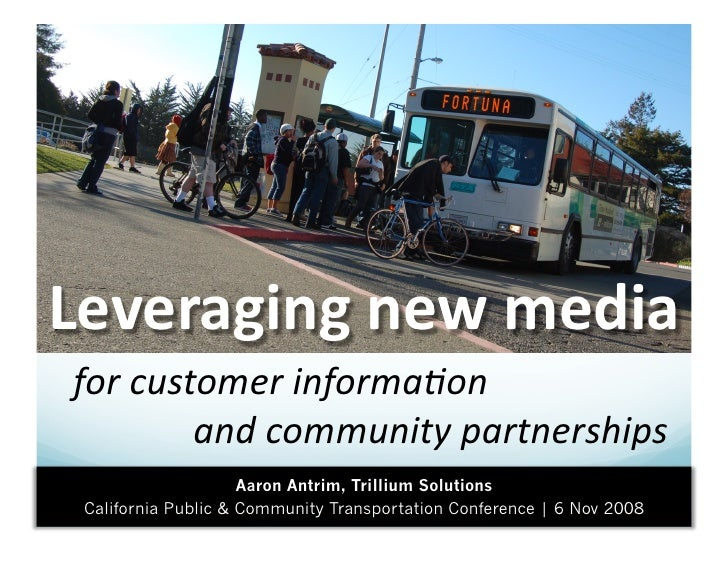 Leveraging new media  for