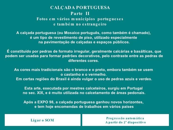 Calçadas e pedras portuguesas