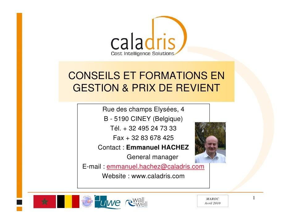 CONSEILS ET FORMATIONS EN  GESTION & PRIX DE REVIENT          Rue des champs Elysées, 4           B - 5190 CINEY (Belgique...