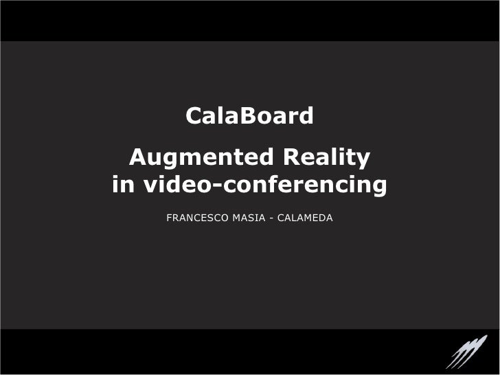 CalaBoard - Augmented Reality in video conferencing