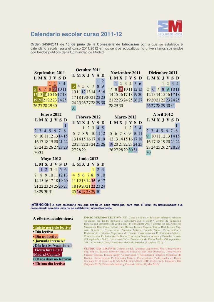 Calendario escolar curso 2011-12Orden 2459/2011 de 16 de junio de la Consejería de Educación por la que se establece elcal...