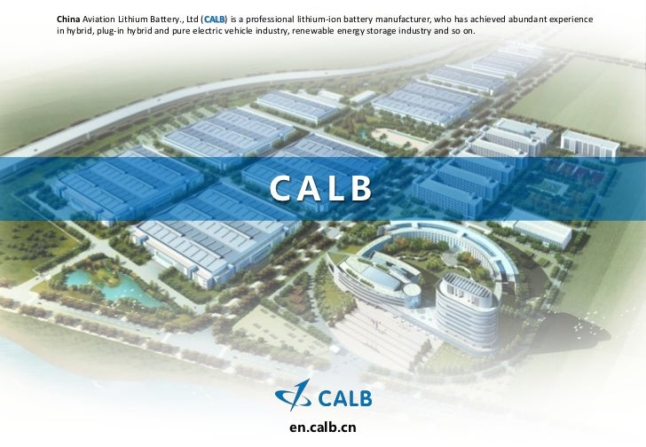 China Aviation Lithium Battery., Ltd (CALB) is a professional lithium-ion battery manufacturer, who has achieved abundant ...
