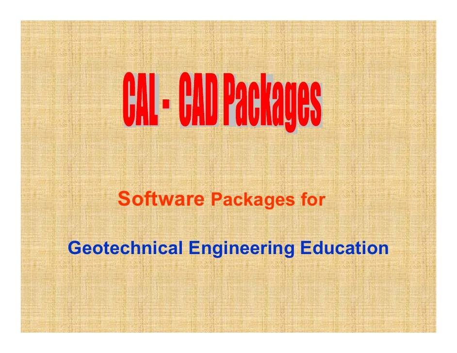 Software Packages forGeotechnical Engineering Education