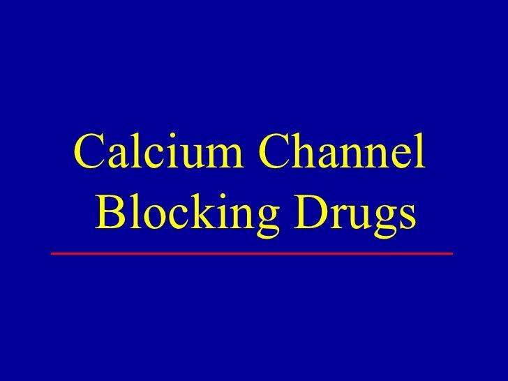 Calcium Channel  Blocking Drugs