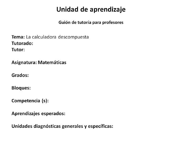 Calculadora descompuesta guion de tutoría