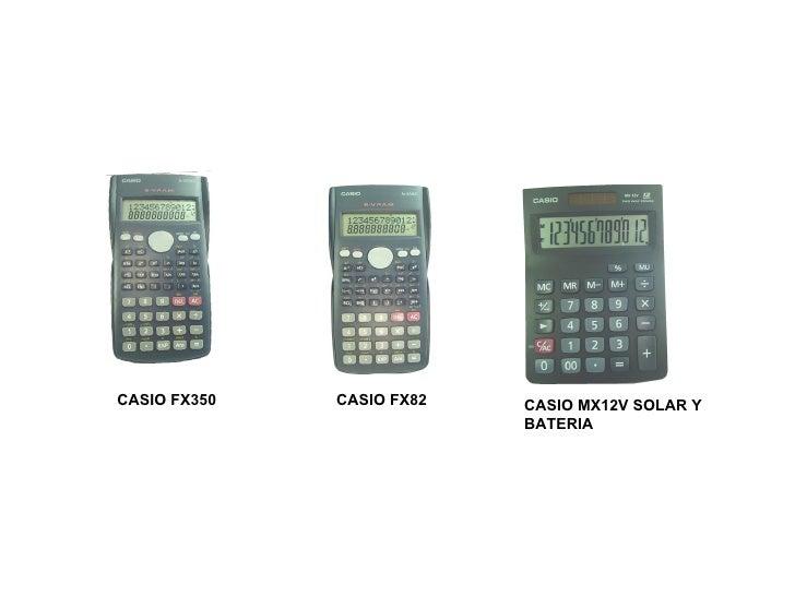 CASIO MX12V SOLAR Y BATERIA CASIO FX350 CASIO FX82