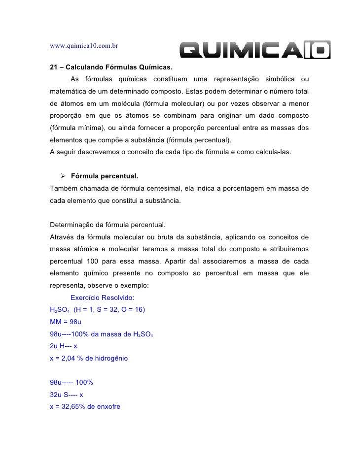 www.quimica10.com.br   21 – Calculando Fórmulas Químicas.       As fórmulas químicas constituem uma representação simbólic...