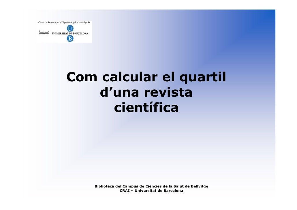 Com calcular el quartil d\'una revista