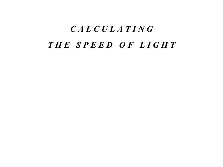 Calculating Light Speed