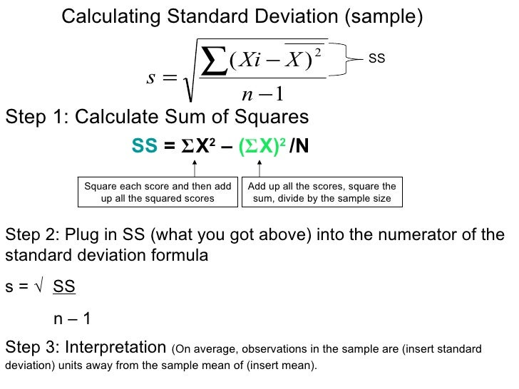 Calculating Standard Deviation (sample)                              s=                                       ∑( Xi − X ) ...