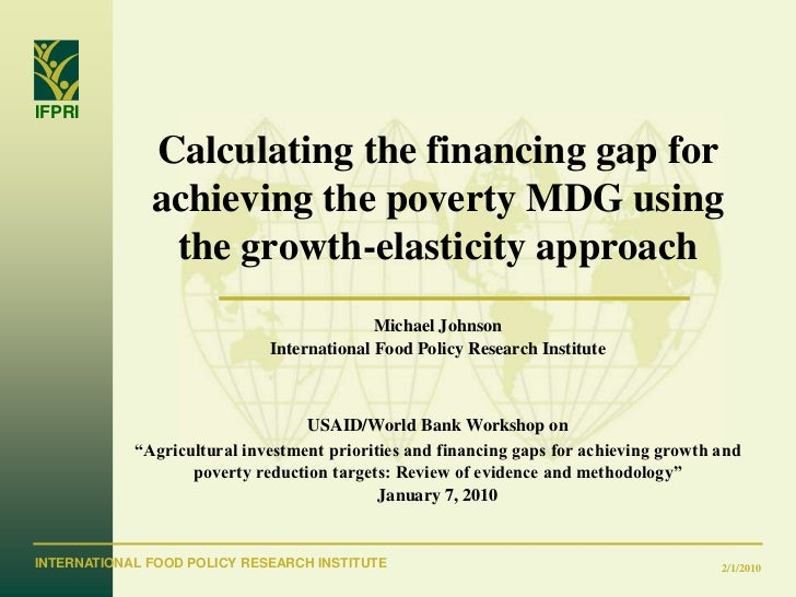 Calculating the financing gap for achieving the poverty MDG using the growth-elasticity approach_2010