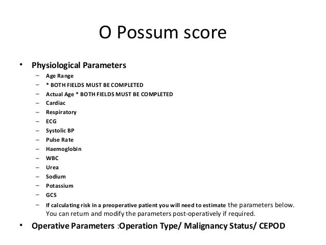 O Possum Score O Possum score   Physiological