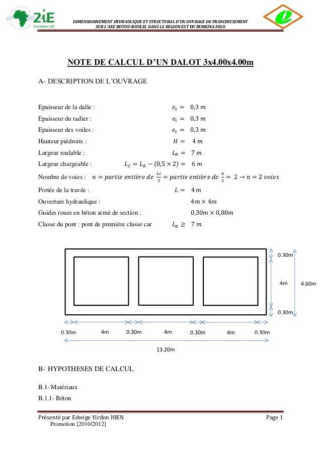 DIMENSIONNEMENT HYDRAULIQUE ET STRUCTURAL D'UN OUVRAGE DE FRANCHISSEMENT SUR L'AXE BOTOU-BOULEL DANS LA REGION EST DU BURK...