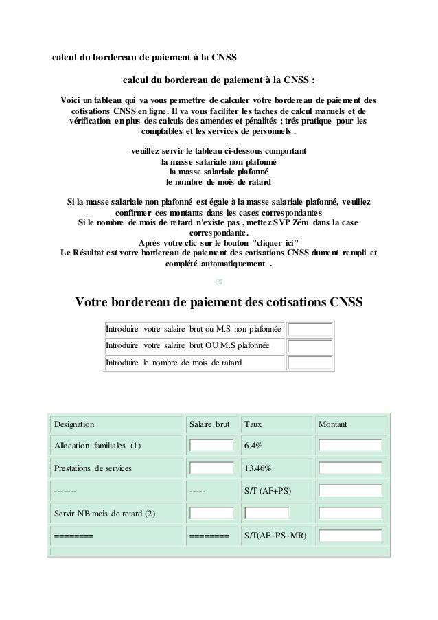 calcul du bordereau de paiement à la CNSS calcul du bordereau de paiement à la CNSS : Voici un tableau qui va vous permett...
