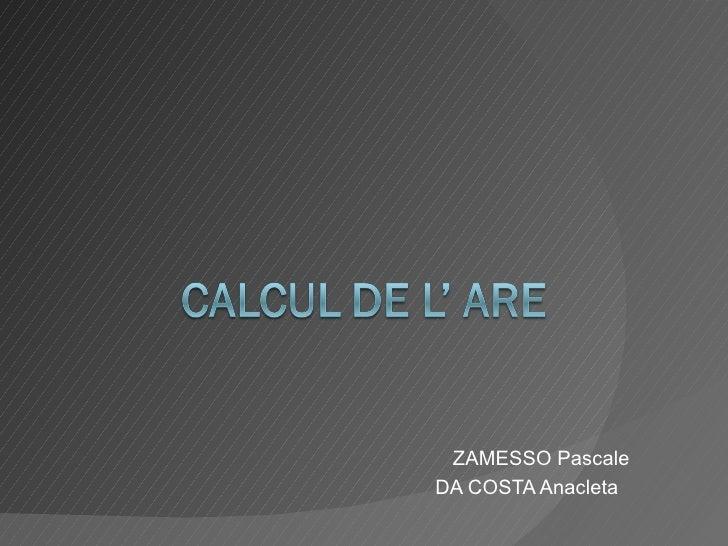 ZAMESSO Pascale DA COSTA Anacleta