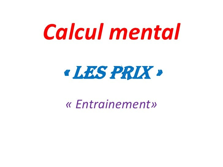 Calcul mental « Les prix »  « Entrainement»