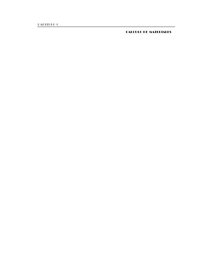 Capitulo 6 Cálculo de materialesCAPITULO 6                                             150                                ...
