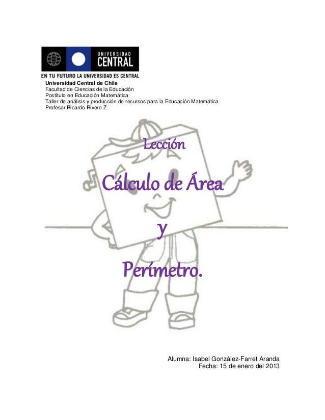Universidad Central de ChileFacultad de Ciencias de la EducaciónPostítulo en Educación MatemáticaTaller de análisis y prod...