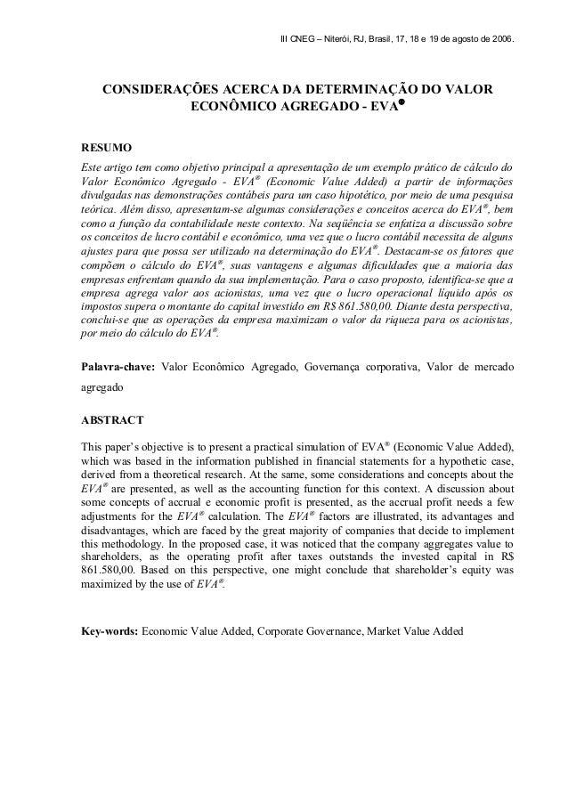 III CNEG – Niterói, RJ, Brasil, 17, 18 e 19 de agosto de 2006.  CONSIDERAÇÕES ACERCA DA DETERMINAÇÃO DO VALOR  ECONÔMICO A...