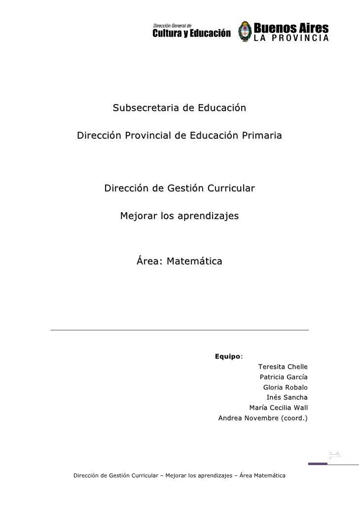Subsecretaria de Educación   Dirección Provincial de Educación Primaria               Dirección de Gestión Curricular     ...