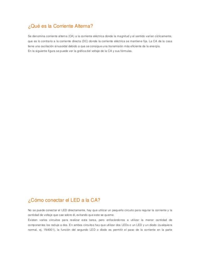 ¿Qué es la Corriente Alterna? Se denomina corriente alterna (CA) a la corriente eléctrica donde la magnitud y el sentido v...