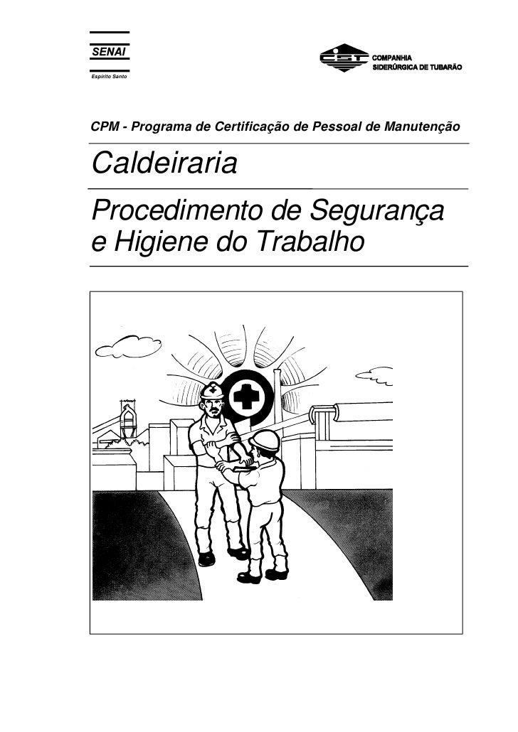 Caldeiraria procedimento de segurança e higiene do trabalho