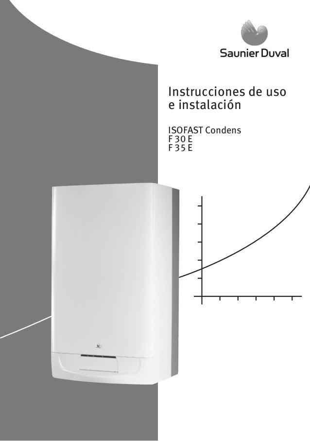 Manual caldera saunier duval isofast ahorraclima for Precio caldera saunier duval themafast condens f30