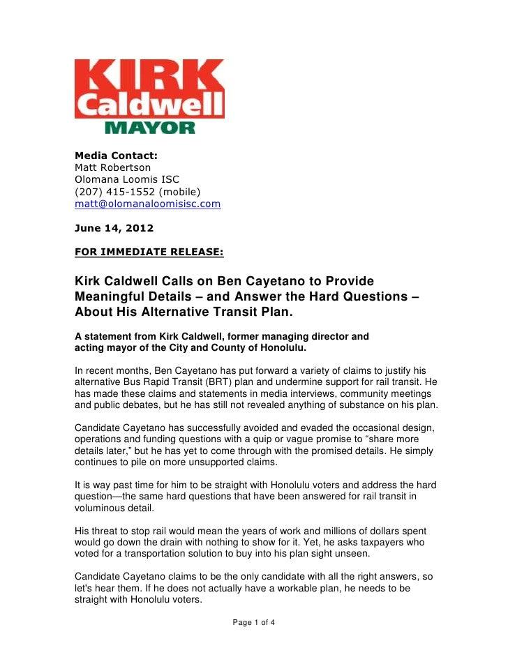 Kirk Caldwell Questions Ben Cayetano BRT